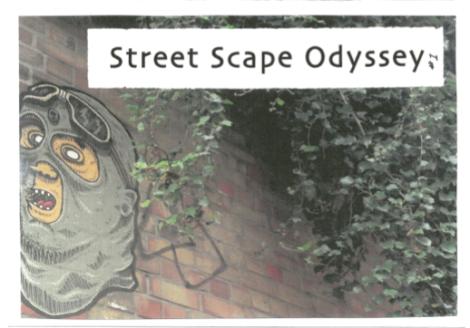 Street Scape Odyssey - Kerri-Jane Burke June 2016